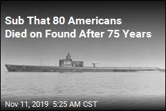 Sub That 80 Americans Died on Found After 75 Years