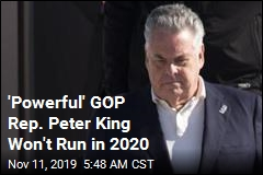 'Powerful' GOP Rep. Peter King Won't Run in 2020