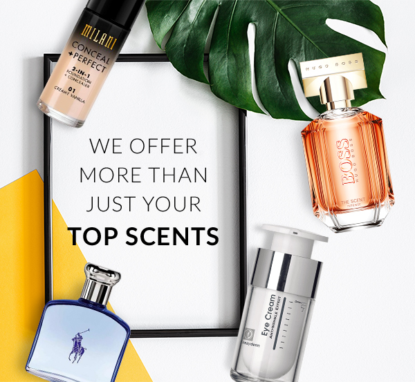 We offer more than just your top scents