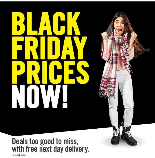 Black Friday prices now!