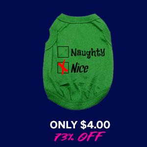 Naughty or Nice Dog Shirt - Nice Green