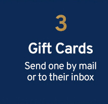 3 Gift Cards Send one by mail or to their inbox