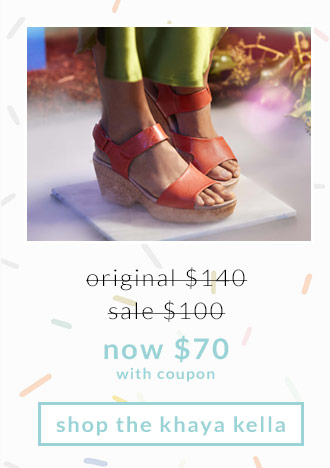 Original $140, Sale $100, Now $70 (with coupon) Shop the Khaya Kella