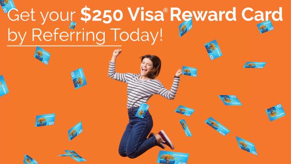 Refer for $250 in Rewards