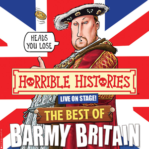 Horrible Histories The Best Of Barmy Britain