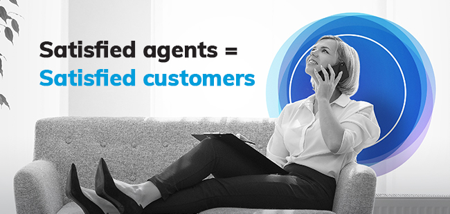 Contact centers: Satisfied agents = Satisfied customers.