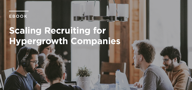 5 guidelines to build a scalable recruiting foundation and  talent-first mindset.