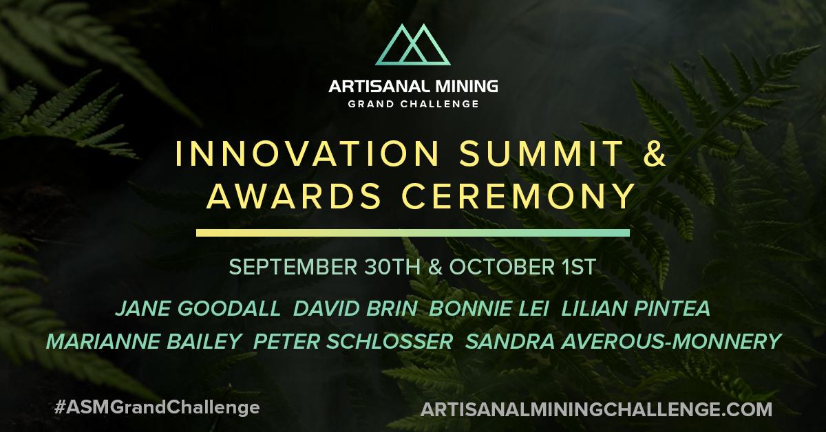 Artisanal Mining Grand Challenge - Innovation Summit & Awards Ceremony