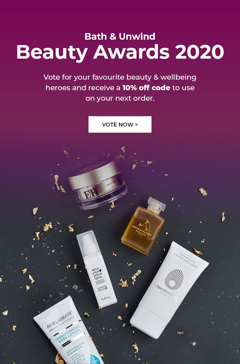 Bath & Unwind Beauty Awards 2020