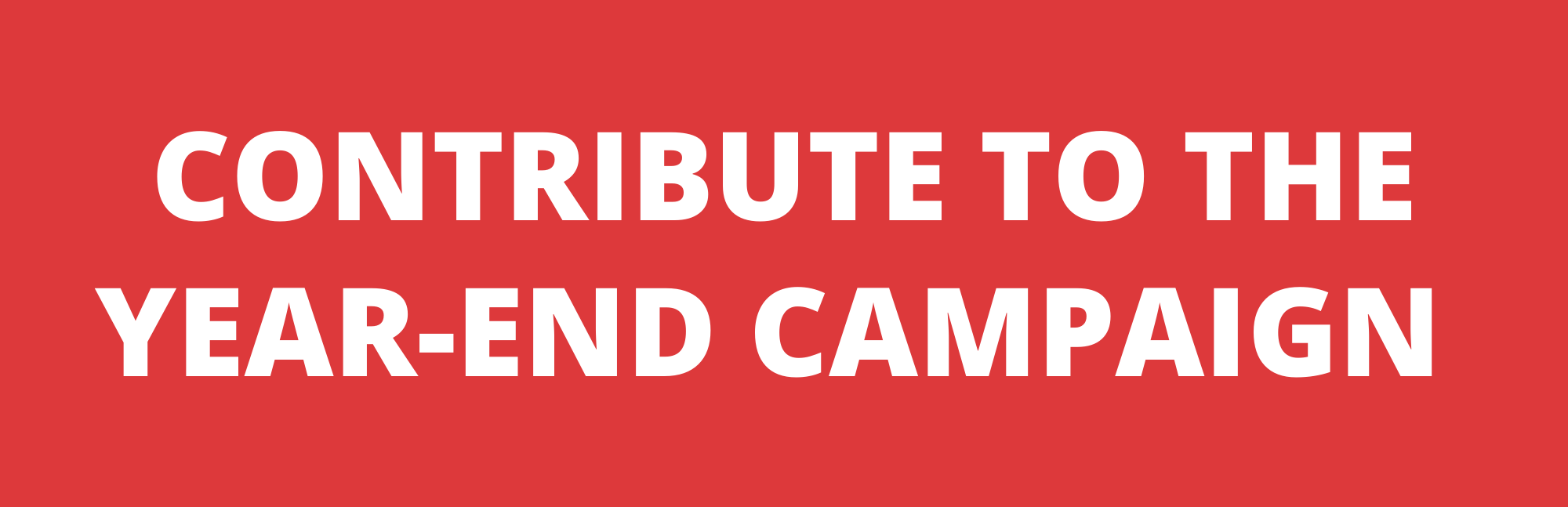 Contribute to the Year-End Campaign