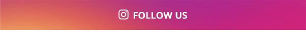 Follow us on Instagram >