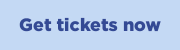 Get tickets now