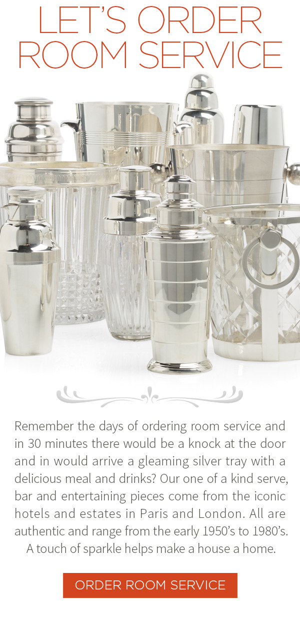 Let's order room service. Remember the days of ordering room service and in 30 minutes there would be a knock at the door and in would arrive a gleaming silver tray with a delicious meal and drinks. Our one of a kind serve, bar and entertaining pieces come from the iconic hotels and estates in Paris and London.?All are authentic and range from the early 1950's to 1980's.?A touch of sparkle helps make a house a home.
