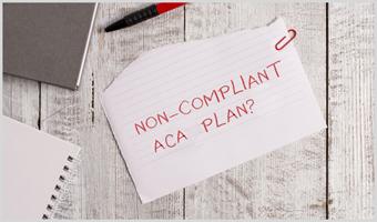Non-ACA Compliant Plan