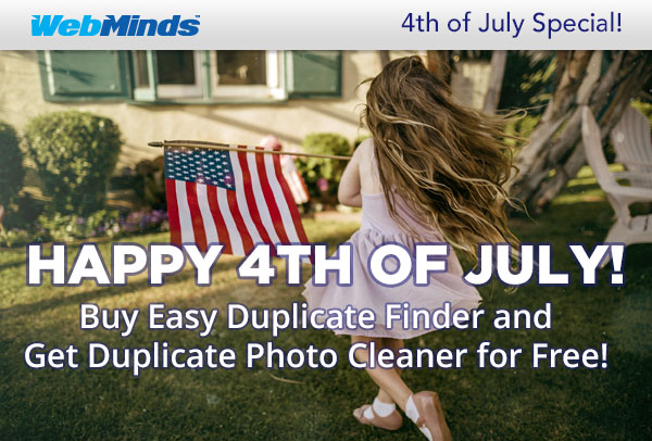 HAPPY 4TH OF JULY! Buy Easy Duplicate Finder and Get Duplicate Photo Cleaner for Free!