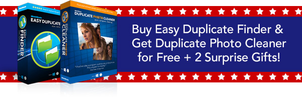 Buy Easy Duplicate Finder & Get Duplicate Photo Cleaner for Free + 2 Surprise Gifts!