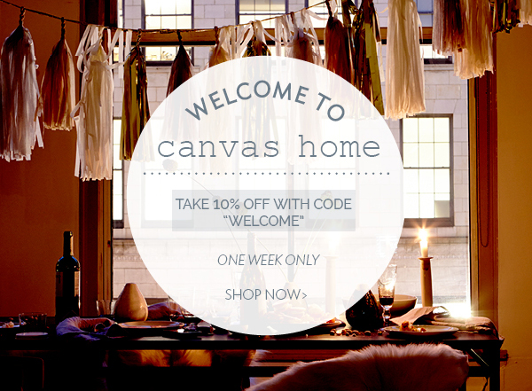 Canvas Home   Welcome Home Discount Code