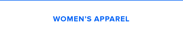 WOMEN'S APPAREL