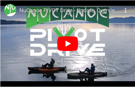 NuCanoe PIVOT Drive - Update, Overview, and Walk Through