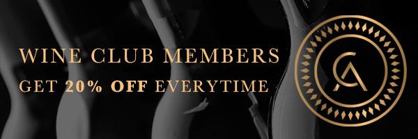 Wine Club Members Get 20% Off