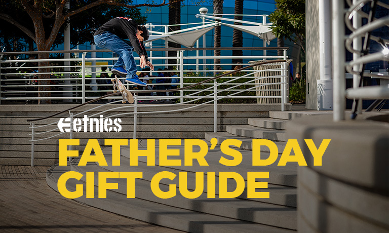 etnies Fathers Day Guide