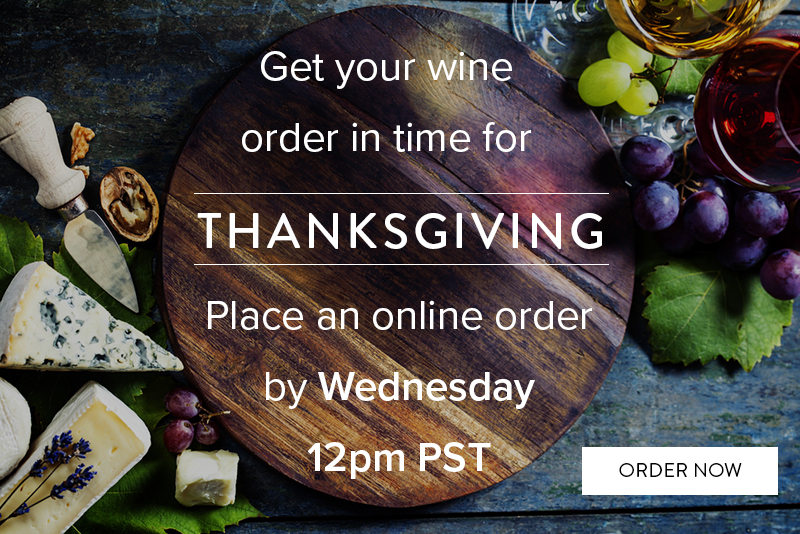 Place your Thanksgiving wine order by Wednesday. In stock wines only!
