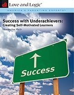 Success with Underachievers: Creating Self-Motivated Learners