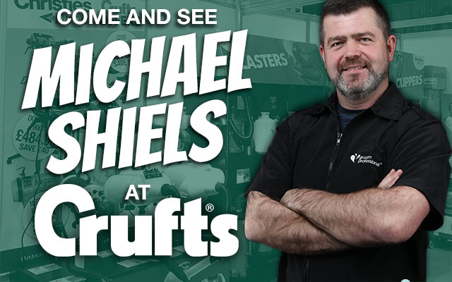 Come and see Michael Shiels at Crufts