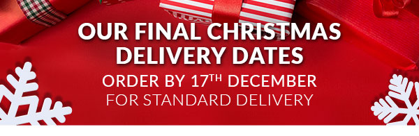 Order by 17th December for Standard Delivery