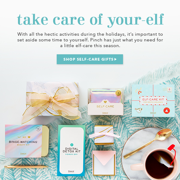 Take Care of Your-Elf - Shop Self-Care Gifts