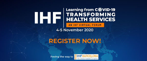 IHF Virtual Forum: Learning from COVID-19, Transforming Heath Services