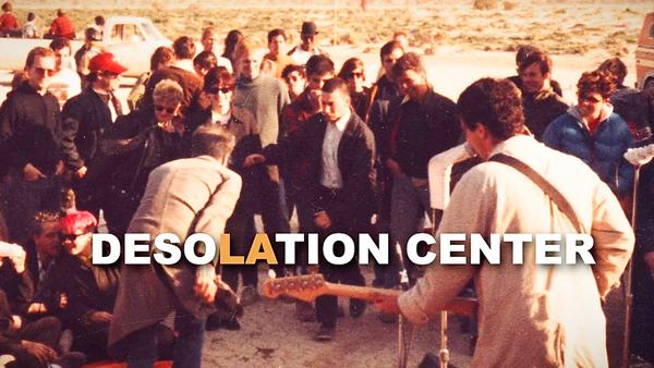 Desolation Center Music Documentary