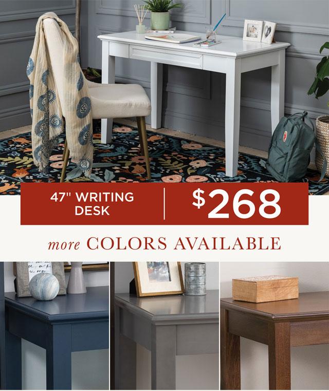 "47"" Writing Desk - $268"