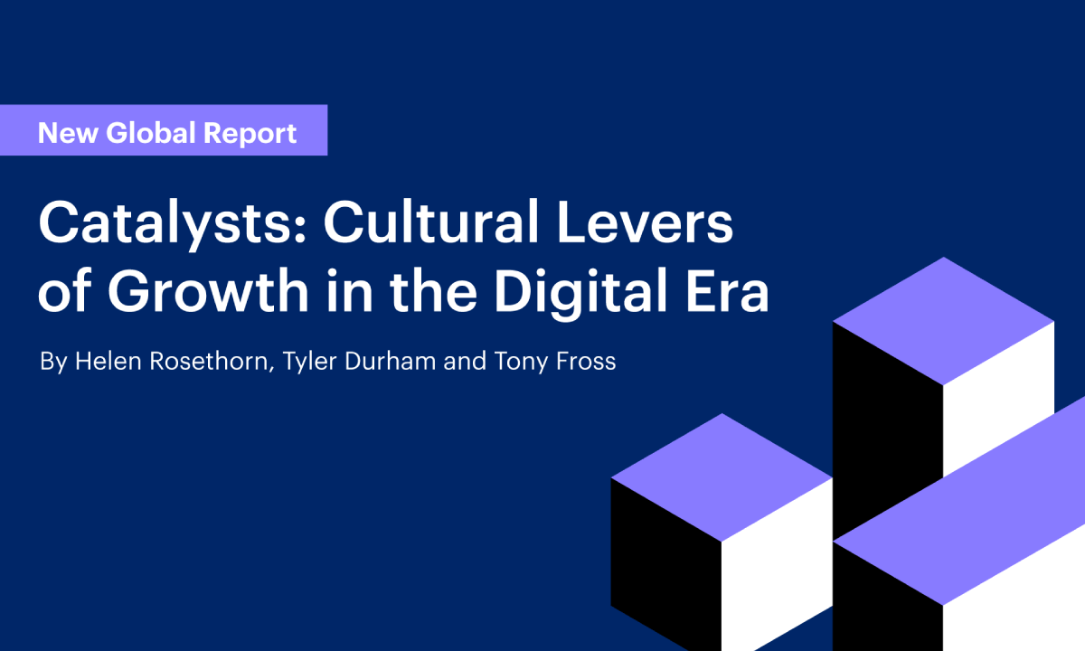 Catalysts: Cultural Levers of Growth in the Digital Age