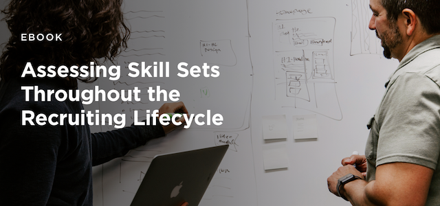 How assessments should fit in your recruiting lifecycle