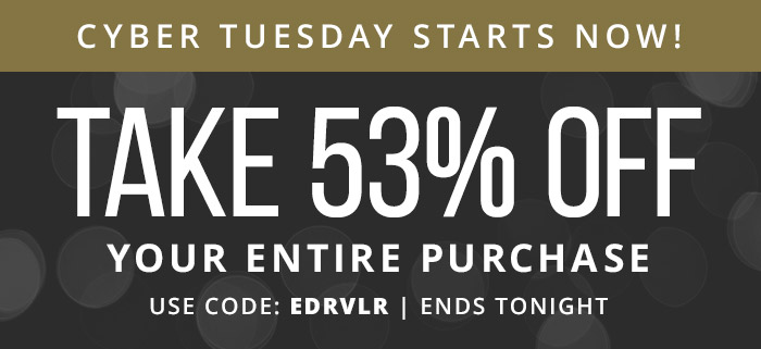 Take 53% Off Your Entire Purchase with coupon code: EDRVLR