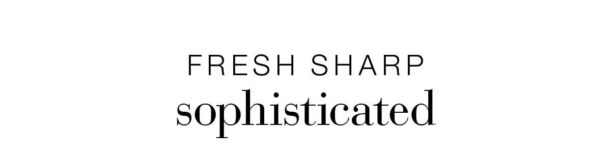 Fresh sharp