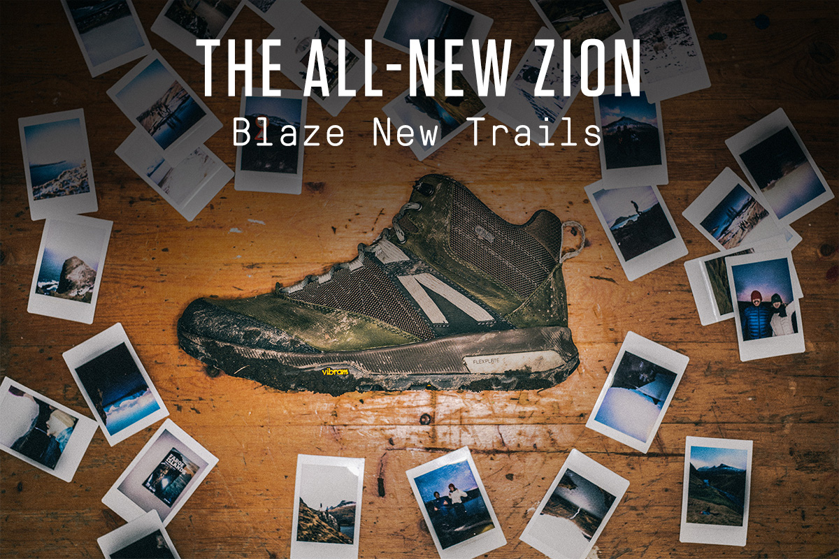 THE ALL-NEW ZION - BLAZE NEW TRAILS