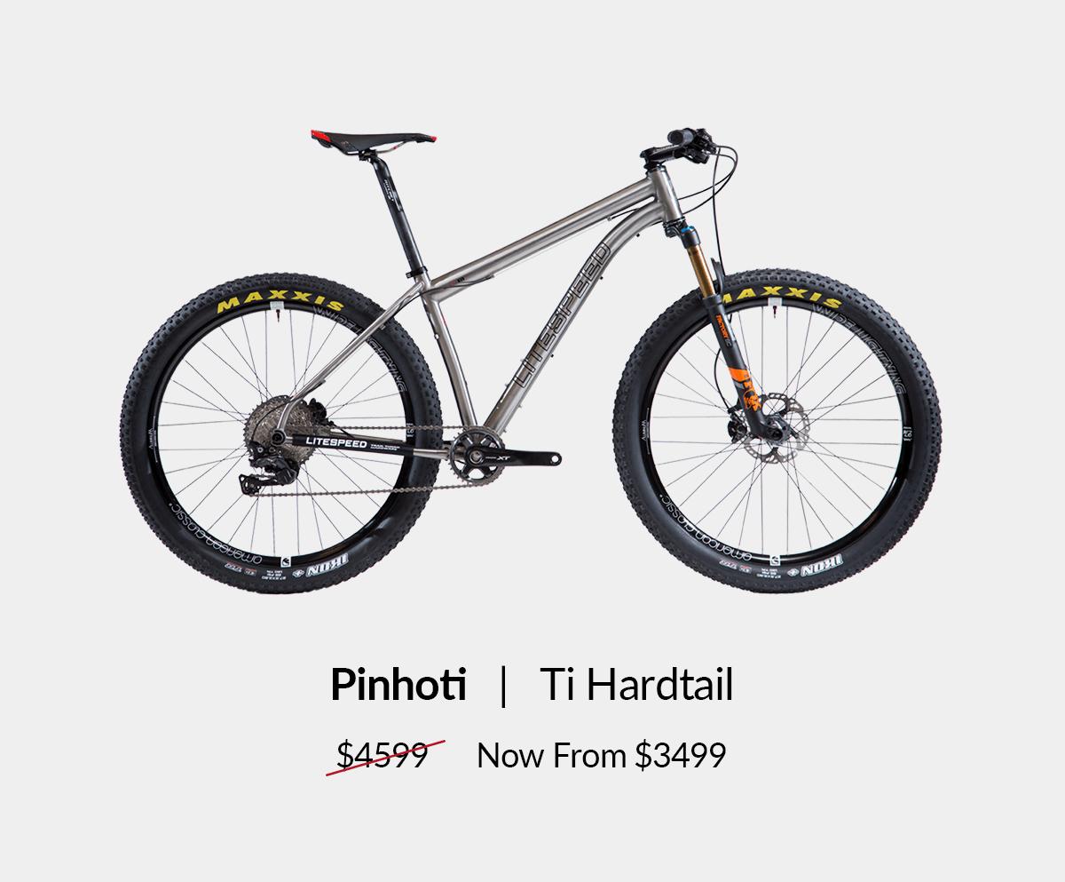 Pinhoti: Ti Hardtail from $3499. Shop now!