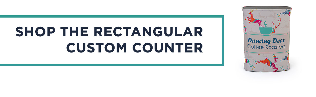 SHOP THE RECTANGULAR CUSTOM COUNTER