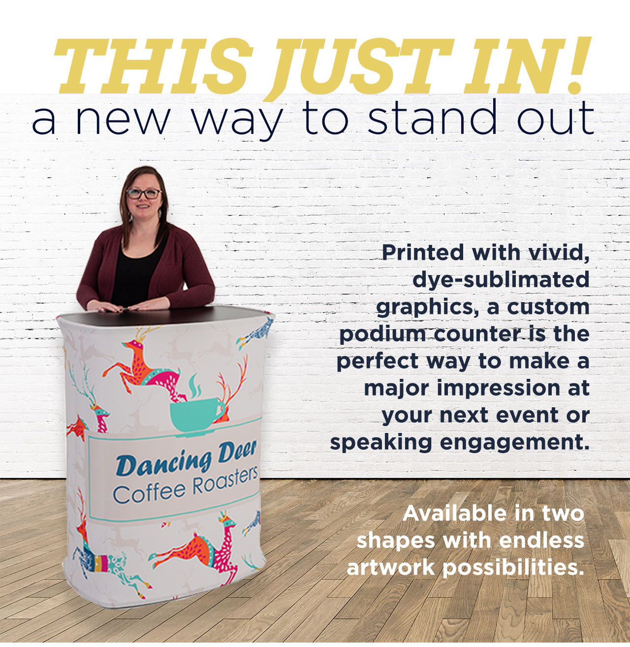 THIS JUST IN! a new way to stand out