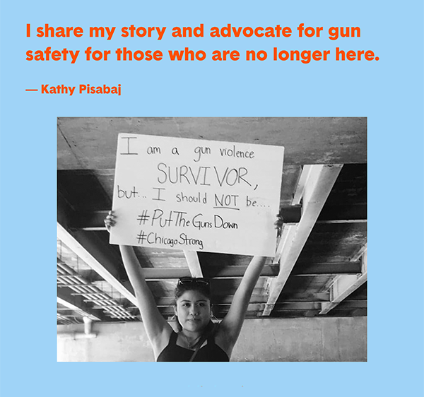 """I share my story and advocate for gun safety for those who are no longer here."" - Kathy Pisabaj"