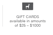 Gift cards available in amounts of $25-$1000.