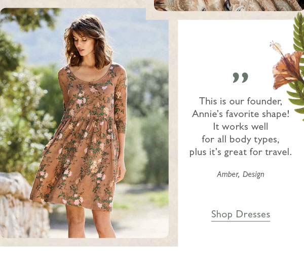 """""""This is our founder, Annie's favorite shape! It works well for all body types, plus it's great for travel."""" Shop Dresses."""