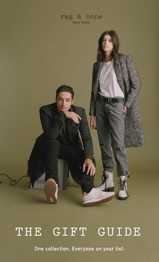 rag & bone - THE GIFT GUIDE - ONE COLLECTION. EVERYONE ON YOUR LIST.