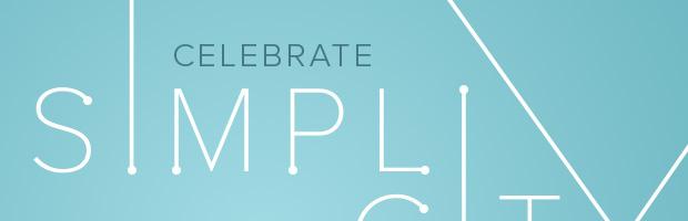 Celebrate Simplicity