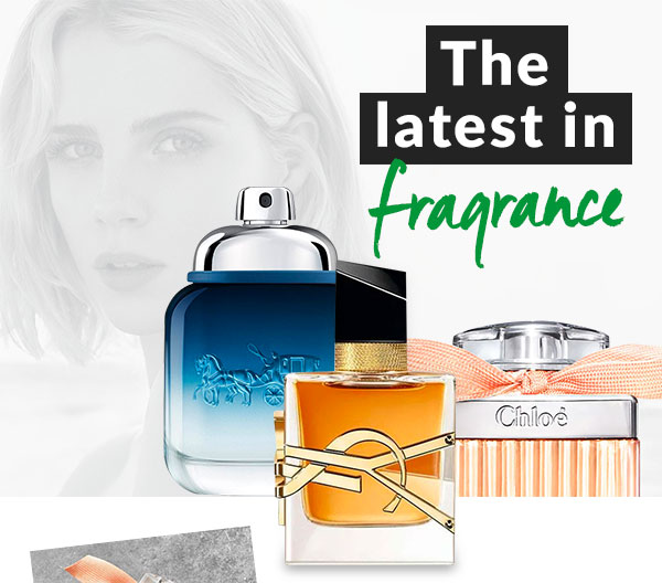 The latest in fragrance