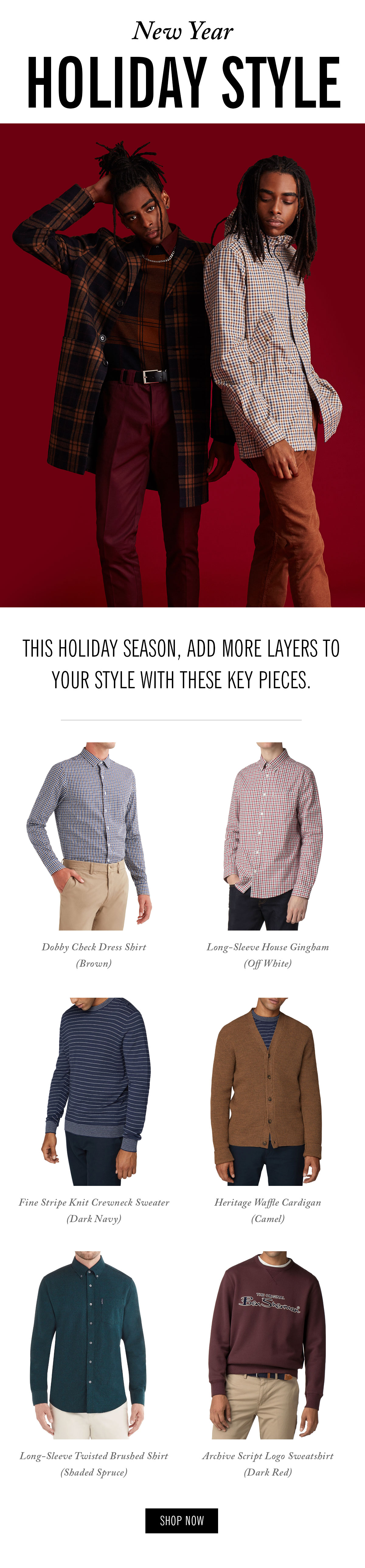 New Year Holiday Style | This holiday season, add more layers to your style with these key pieces.