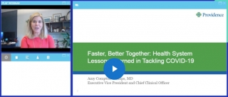 Faster, Better Together: Health System Lessons Learned in Tackling COVID-19