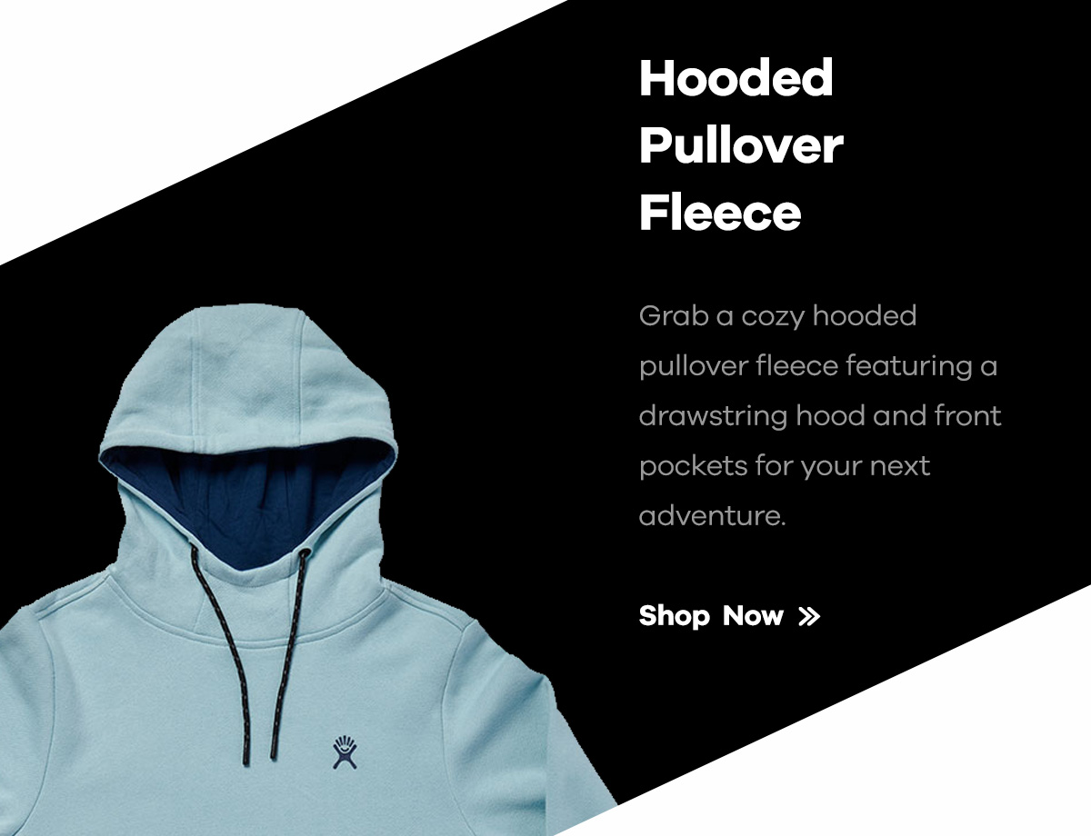 Hooded Pullover Fleece | Grab a cozy hooded pullover fleece featuring a drawstring hood and front pockets for your next adventure. | Shop Now >>
